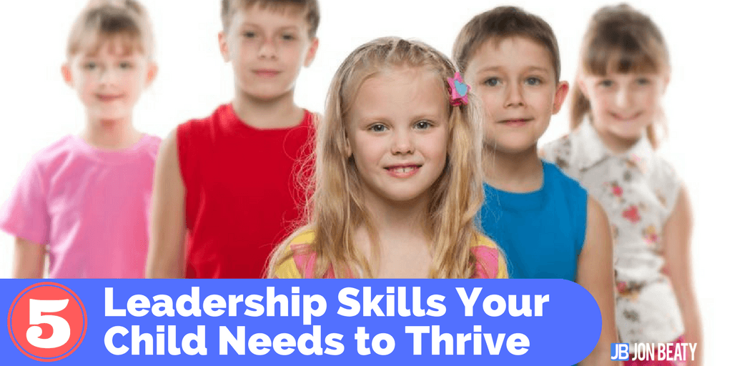 how to develop leadership skills in a child