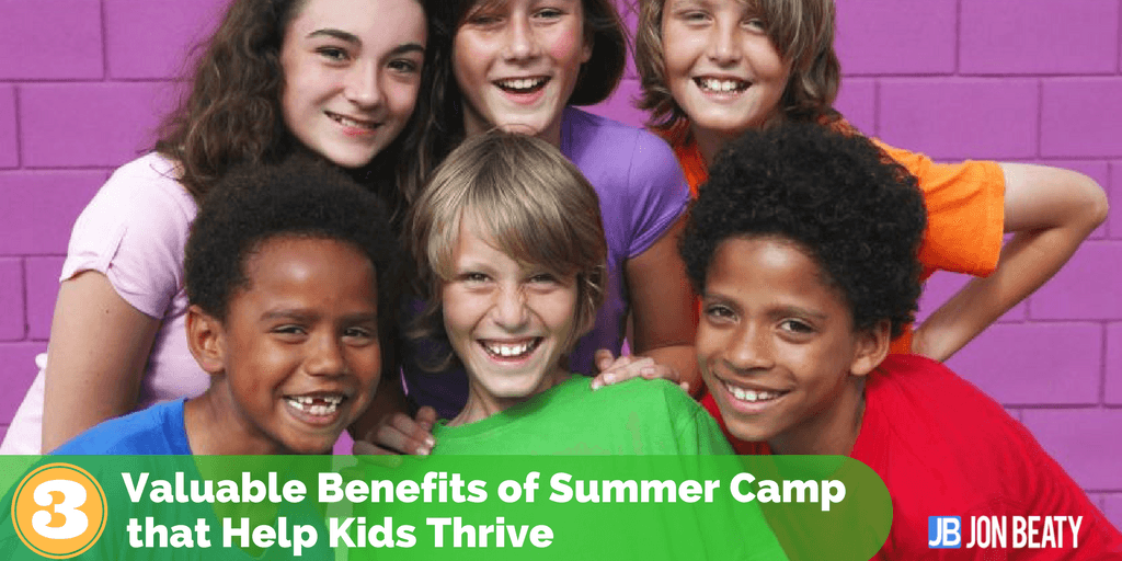 3 Valuable Benefits of Summer Camp that Help Kids Thrive