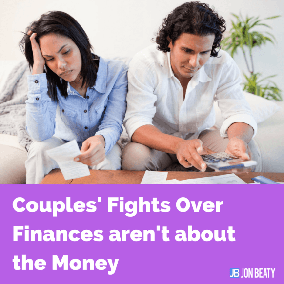 Couples' Fights Over Finances aren't about the Money