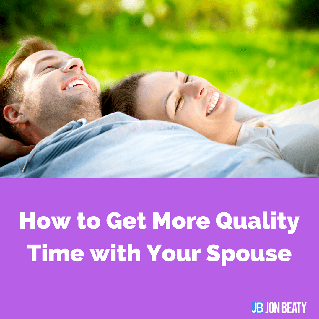 How to Get More Quality Time with Your Spouse
