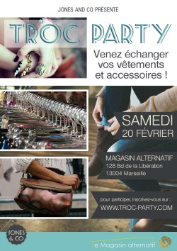 Troc Party Samedi 20 fevrier Marseille agence jones and co