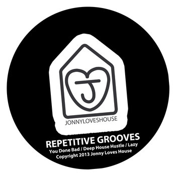 JLH014 – REPETITIVE GROOVES EP