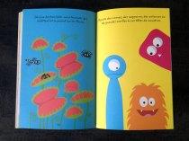Le livre est coloré et les illustrations sympathiques.