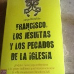 Francisco los jesuitas...