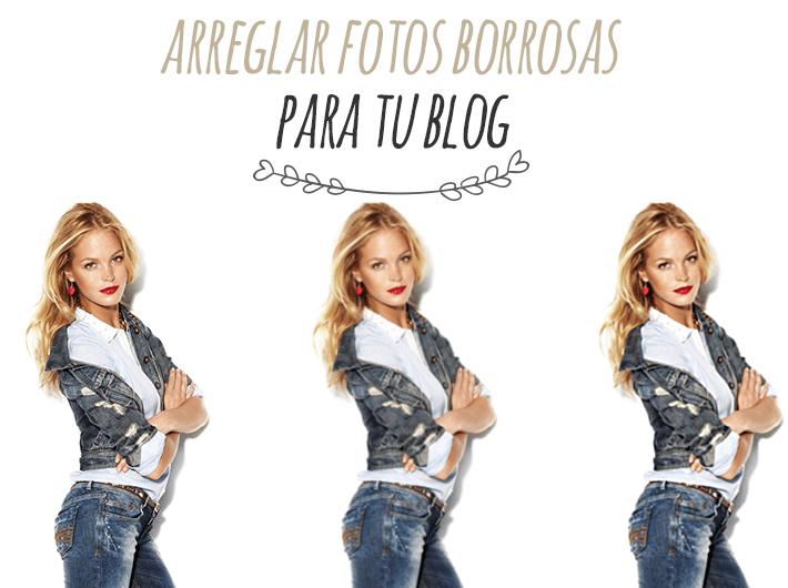 Lee más sobre el artículo Mejorar Fotos Borrosas para tu Blog