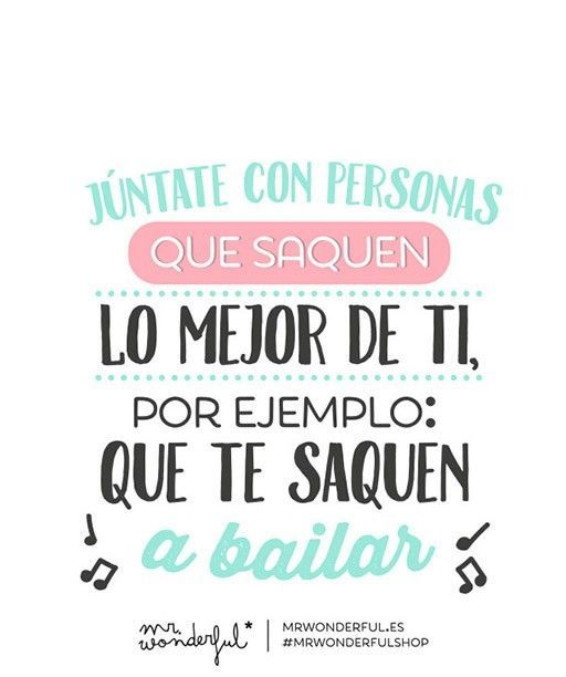 Mr Wonderful Frases Llenas De Amor Amistad Positivas Y