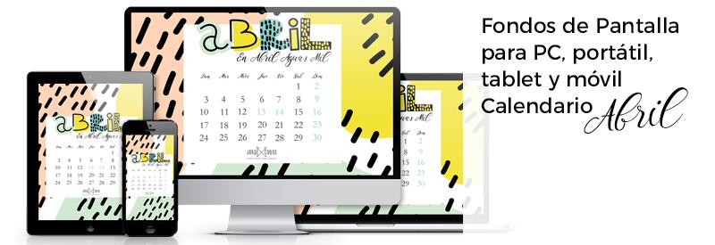 Fondos de Pantalla con el Calendario de Abril