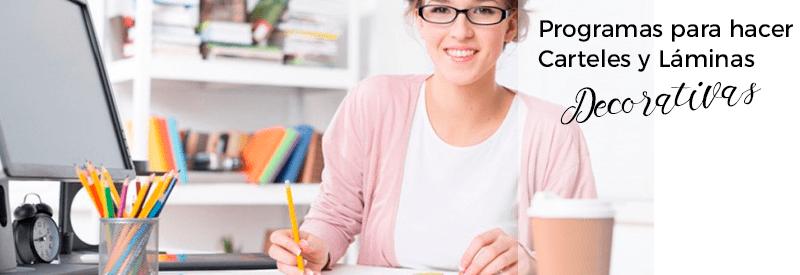 Lee más sobre el artículo Programas para hacer Carteles y Láminas Decorativas