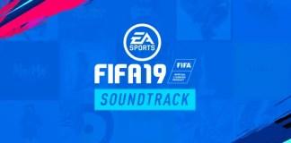 FIFA 19 Soundtrack
