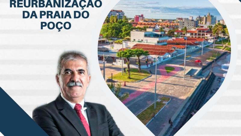 Vereador Pereira comemora 2ª etapa de reurbanização da Praia do Poço em Cabedelo