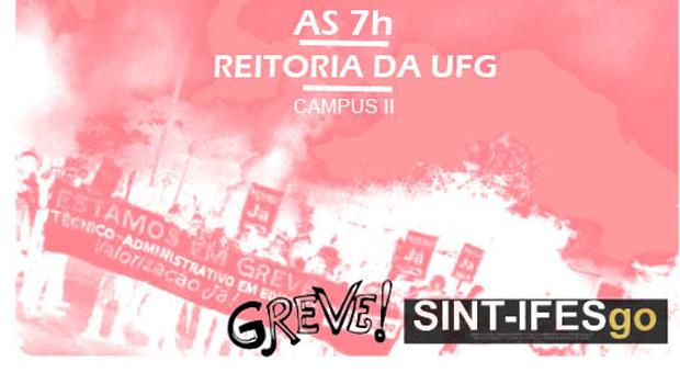 Servidores da UFG em greve ocupam prédio da Reitoria nesta 3ª-feira