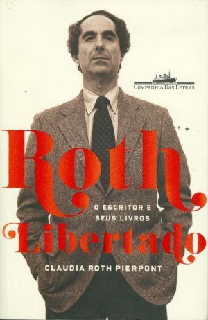 """O livro é uma excelente introdução à obra do autor de """"O Complexo de Portnoy"""" e contribui para entender o homem Philip Roth"""