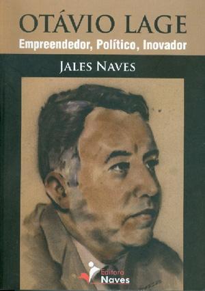 Livro mostra que Otávio Lage, como governador, foi decisivo para modernizar a educação, a energia e o transporte no Estado de Goiás