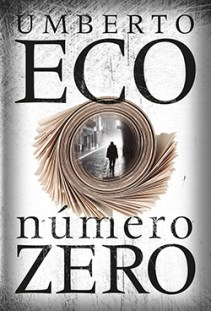 """Com """"Número Zero"""", Umberto Eco apenas confirma: tornou-se o maior imitador de si mesmo"""