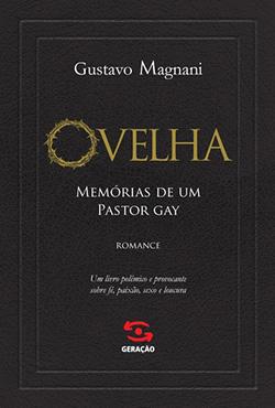 Romance de Gustavo Magnani surpreende pela qualidade e, dada a temática, tende a se tornar best seller | Divulgação