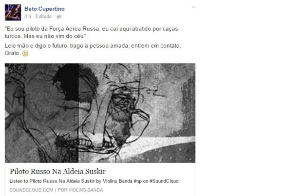 """Beto Cupertino, autor da letra """"premonitória"""", em sua página no Facebook: muita coincidência"""