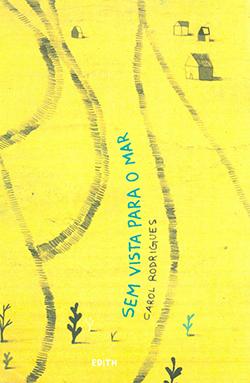 Em 124 páginas, os 21 contos de Carol falam da fuga, da solidão do homem. As palavras, ali, brincam com suas sonoridades e composições | Divulgação