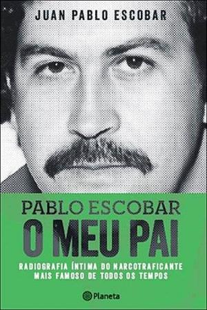 Pablo-Escobar_O-Meu-Pai_Livro_DR