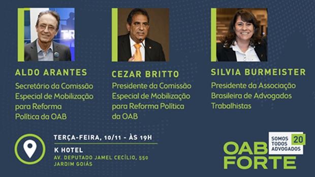 Advogados especialistas debatem a reforma política e o papel da OAB na sociedade