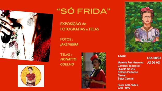 """""""Só Frida"""", uma homenagem ao Dia da Mulher"""