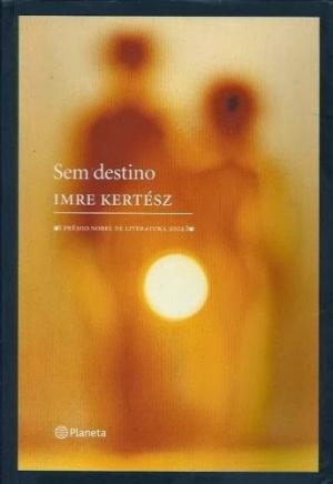 Imre Kertész 1 capa de sem destino