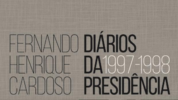 Segundo volume dos diários de Fernando Henrique Cardoso reabre discussão da compra da reeleição