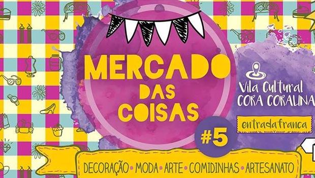 Vila Cultural Cora Coralina recebe edição especial do Mercado das Coisas