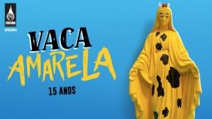 Cartaz do Vaca Amarela 2016