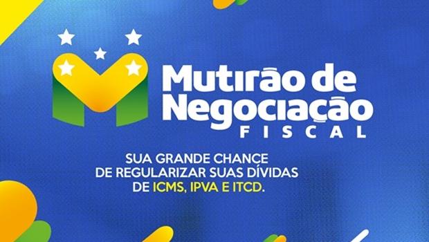 Mutirão de Negociação Fiscal começa nesta segunda-feira (28/11)