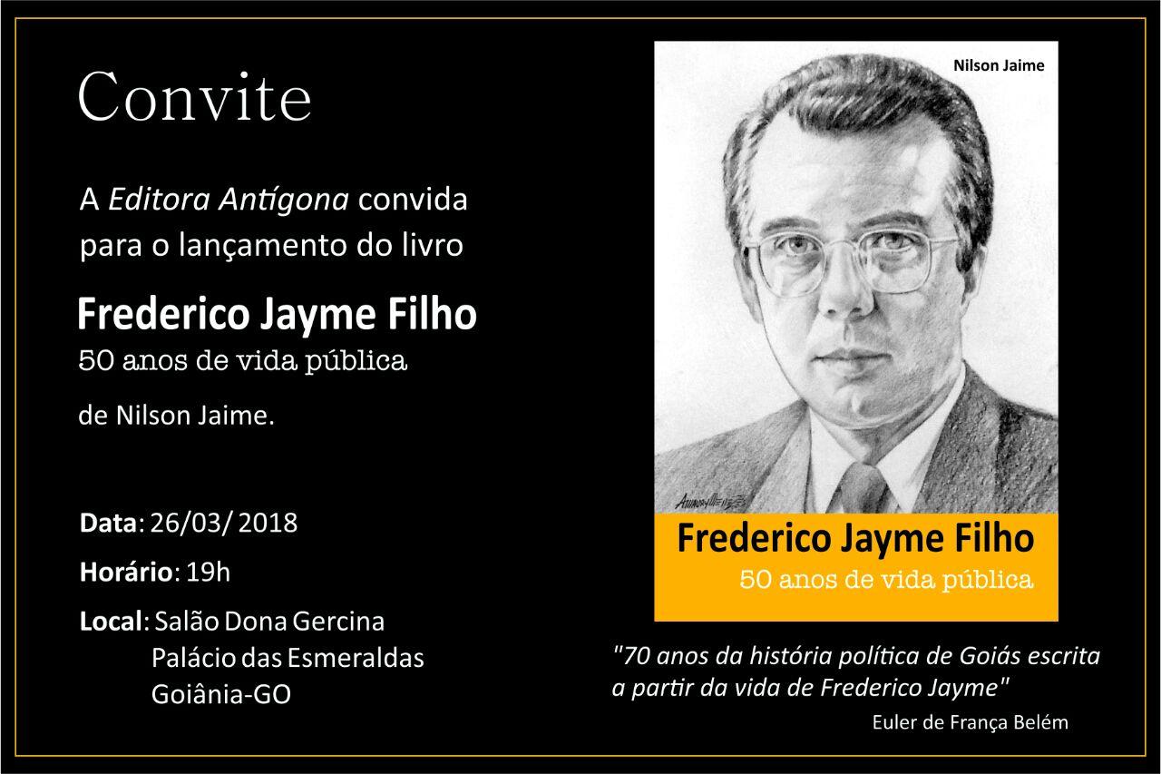 Livro conta como Frederico Jayme ajudou a enterrar a ditadura em Goiás