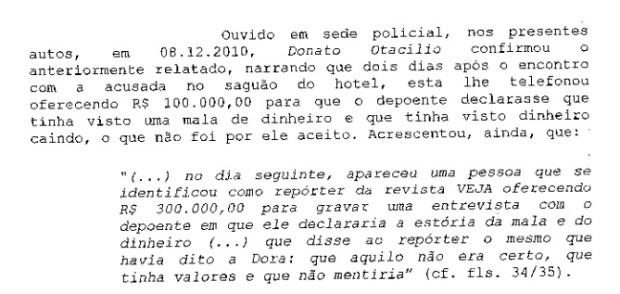 reporter de veja ofereceu r 300 mil para testemunha incriminar delubio delubio - Mulher que denunciou ex-tesoureiro do PT de ter recebido mala de dinheiro é condenada por falso testemunho
