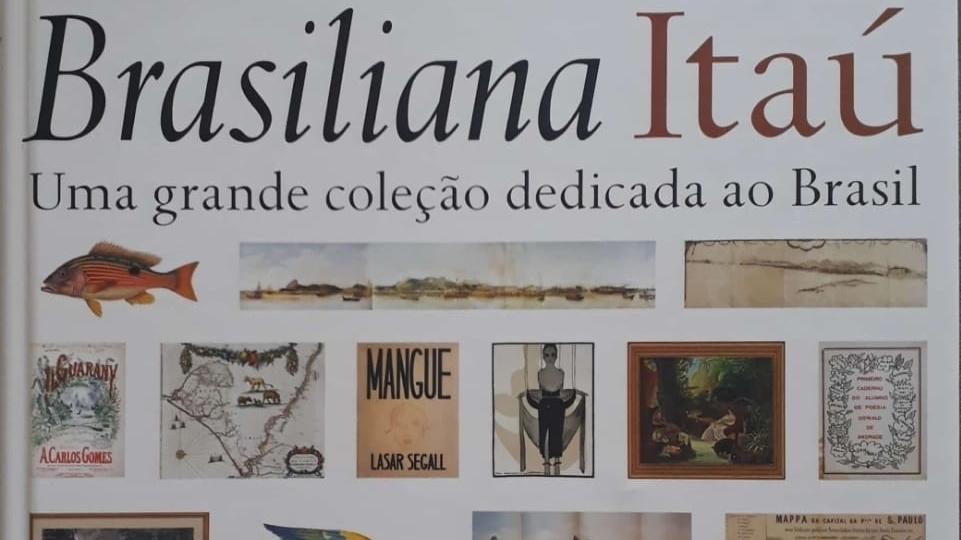 Coleção Brasiliana Itaú traduz o melhor da história, iconografia e literatura sobre o Brasil