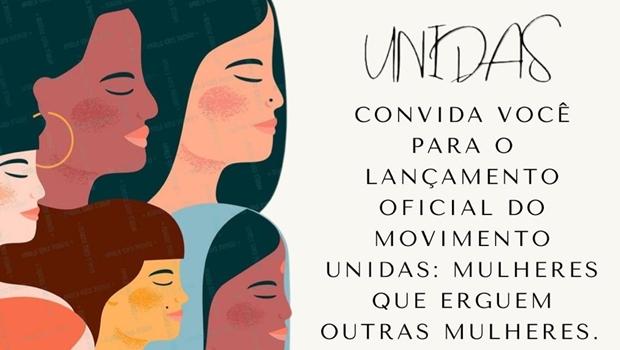 Movimento Unidas: mulheres que erguem outras mulheres, é lançado em Goiânia