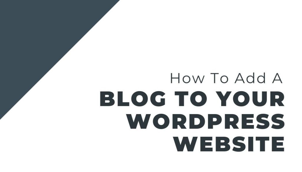 how to add a blog to your wordpress website