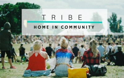 Tribe: Home in Community