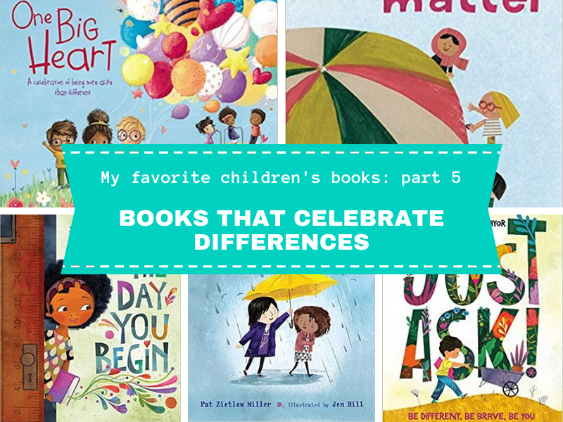 My Favorite Children's Books That Celebrate Differences