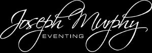 Joseph Murphy Eventing