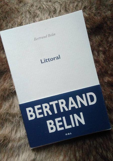 littoral, roman de Bertrand Belin, édité chez P.O.L : chronique.