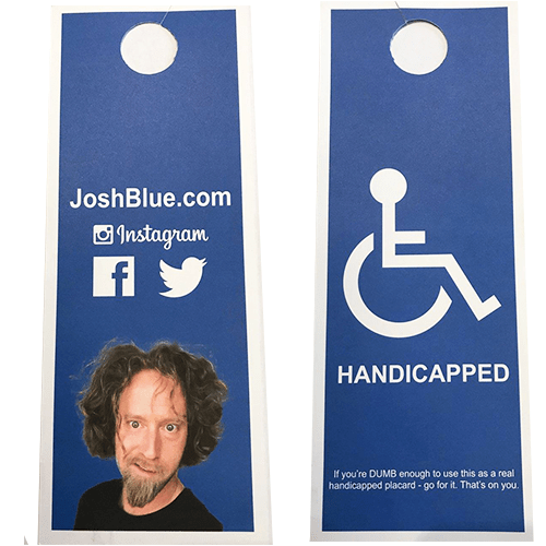 Josh Blue – Handicapped Placards
