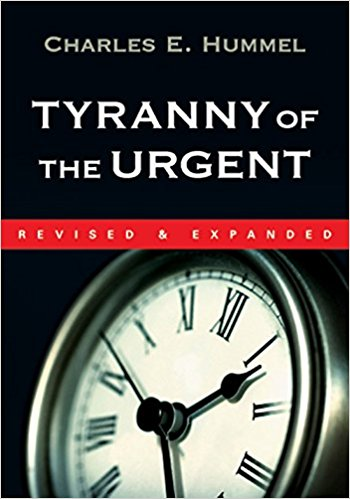 The Tyranny of the Urgent