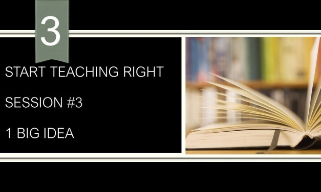 Teach one big idea