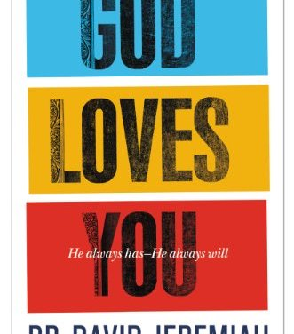 God loves you. How deeply do you believe it?