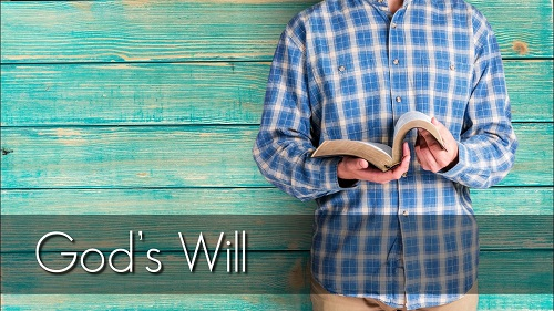 God's Will in Six Words