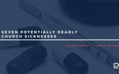 Seven Potentially Deadly Church Sicknesses
