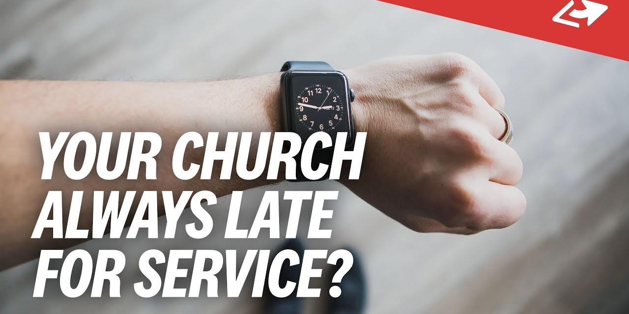 7 Ways To Stop LATE ARRIVALS At Church