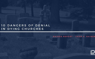 10 Dangers of Denial in Dying Churches