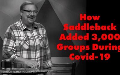 Steve Gladen: How Saddleback Added 3,000 Groups During Covid-19