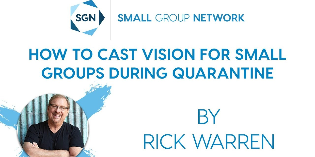How to Cast Vision for Small Groups