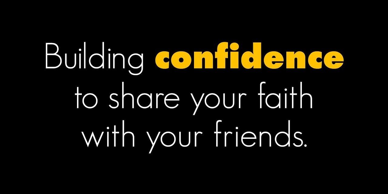 Building confidence to share your faith