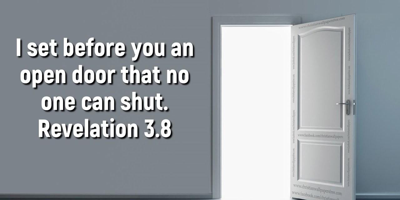 What is the open door that no one can shut?